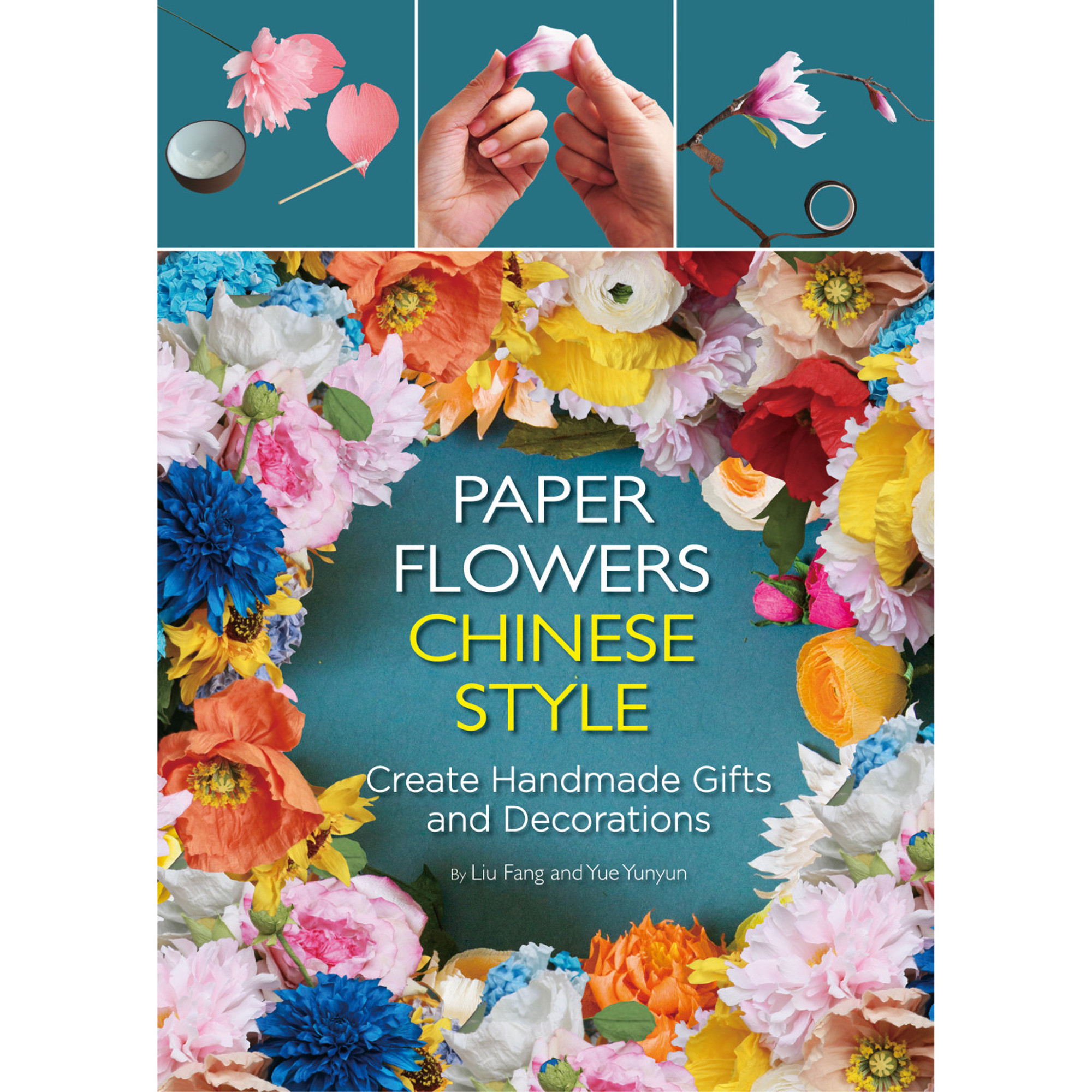 Paper Flowers Chinese Style Tuttle Publishing
