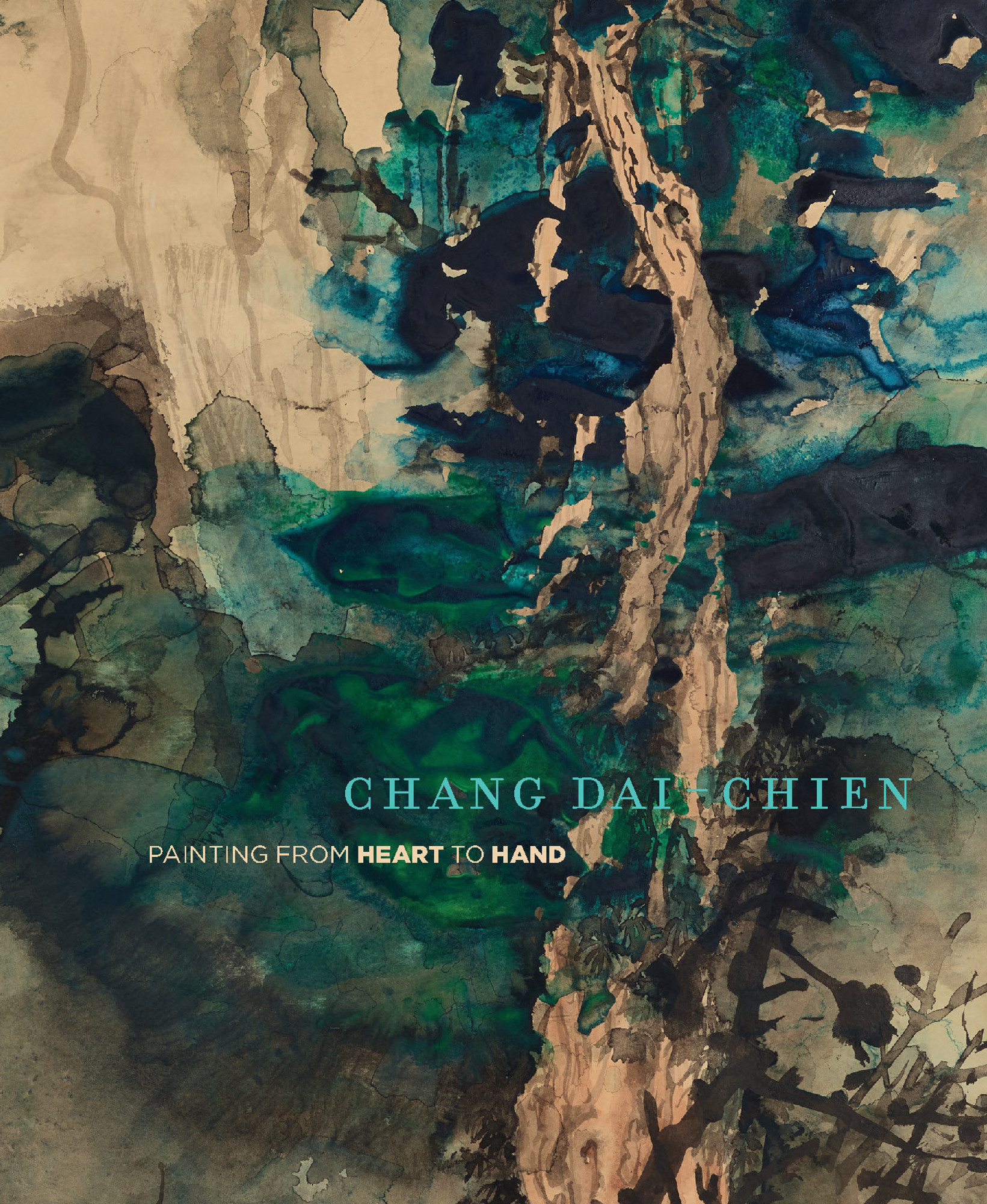 Chang Dai Chien Painting From Heart To Hand