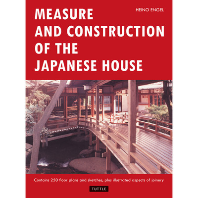 Measure and Construction of the Japanese House(9780804814928)