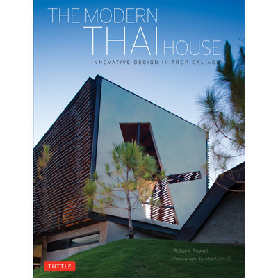 The Modern Thai House (Hardcover with Jacket)