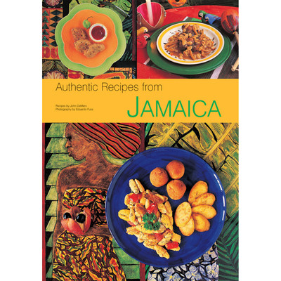 Authentic Recipes from Jamaica