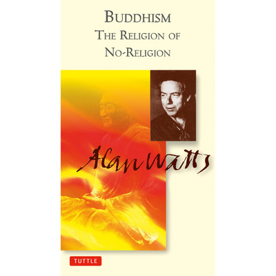 Buddhism the Religion of No-Religion
