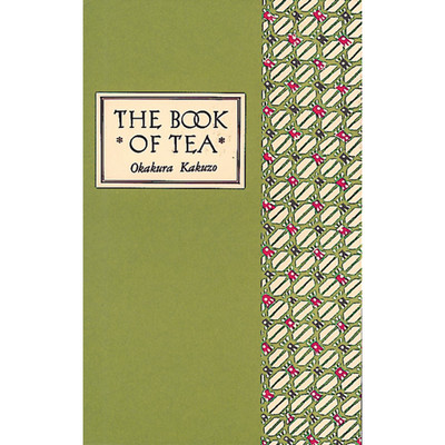 The Book of Tea Classic Edition