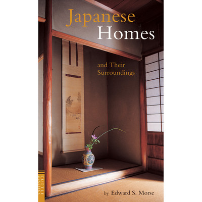 Japanese Homes and Their Surroundings