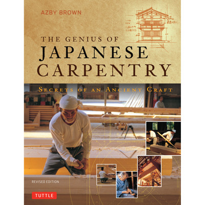 The Genius of Japanese Carpentry (9784805312766)