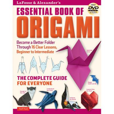 LaFosse & Alexander's Essential Book of Origami