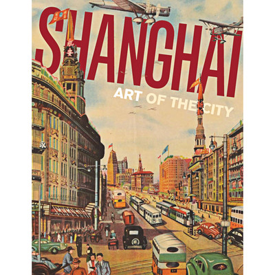 Shanghai: Art of the City
