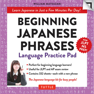Beginning Japanese Phrases Language Practice Pad