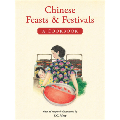 Chinese Feasts & Festivals (9780804849692)