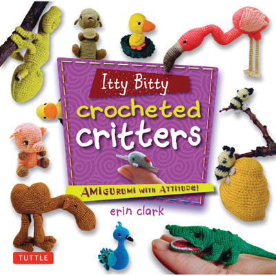 Itty Bitty Crocheted Critters (9780804849760)