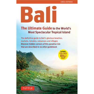 Bali: The Ultimate Guide (9780804842068)