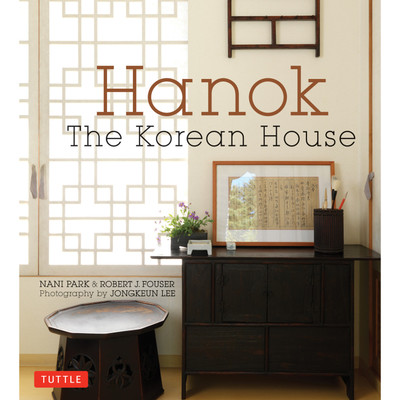 Hanok: The Korean House (9780804850469)