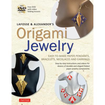 LaFosse & Alexander's Origami Jewelry (9780804850582)
