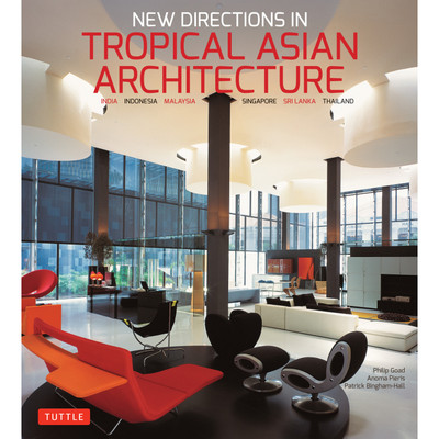 New Directions in Tropical Asian Architecture (9780804850353)