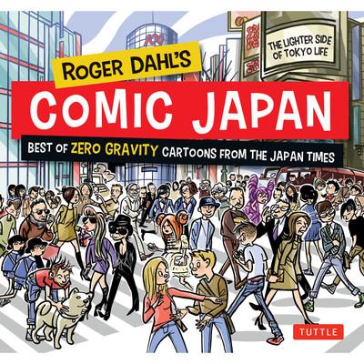 Roger Dahl's Comic Japan (9780804850681)