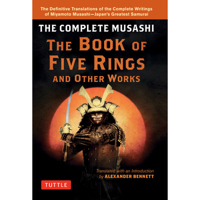The Complete Musashi: The Book of Five Rings and Other Works(9784805314760)