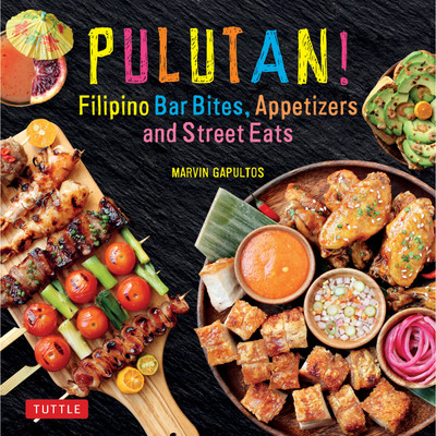Pulutan! Filipino Bar Bites, Appetizers and Street Eats
