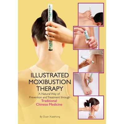 Illustrated Moxibustion Therapy