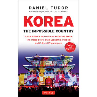 Korea: The Impossible Country (9780804846394)