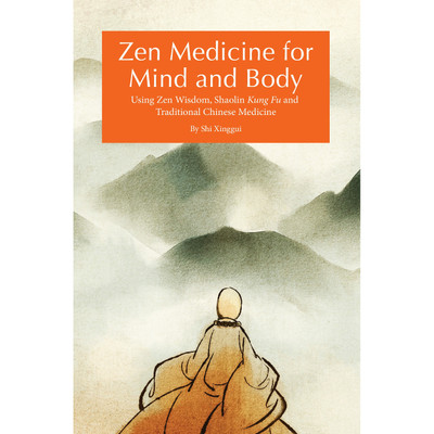 Zen Medicine for Mind and Body