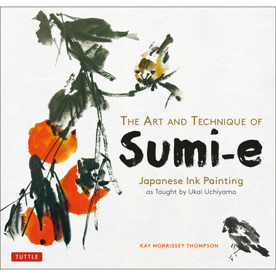 The Art and Technique of Sumi-e