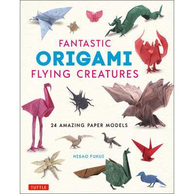 Fantastic Origami Flying Creatures