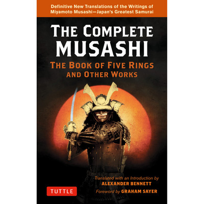The Complete Musashi: The Book of Five Rings and Other Works