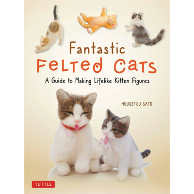 Fantastic Felted Cats