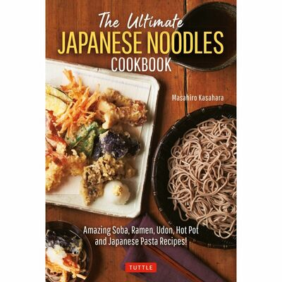 The Ultimate Japanese Noodles Cookbook