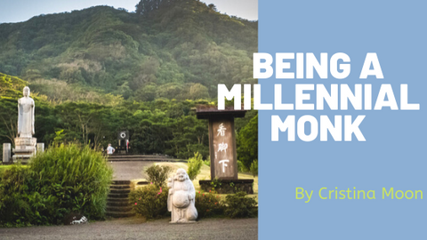 Being A Millennial Monk