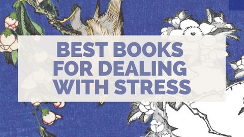 The Best Books for Dealing With Stress