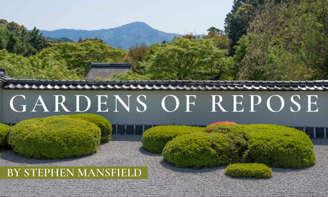 Gardens of Repose: Guest Post by Stephen Mansfield
