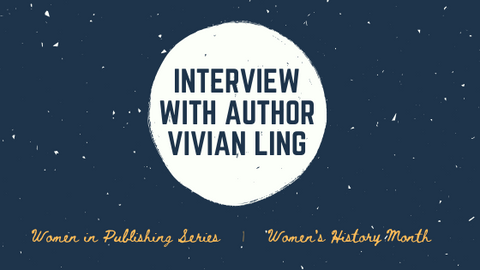 Women's History Month: Interview with Author Vivian Ling