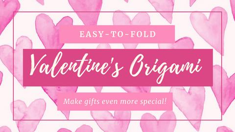 Easy Origami Valentines