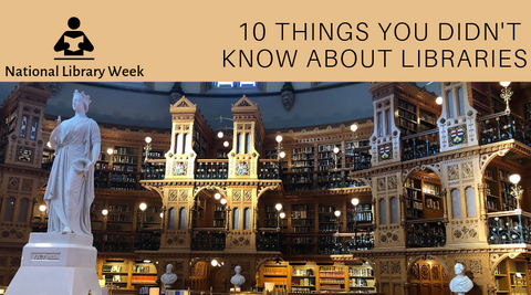 10 Things You Didn't Know About Libraries