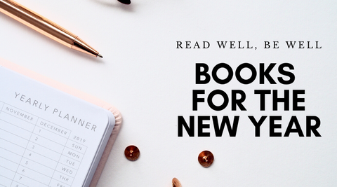 Read Well, Be Well: Books for the New Year
