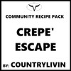 Crepe' Escape by CountryLivin
