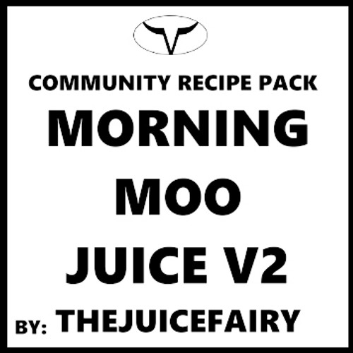 Morning Moo Juice V2 by TheJuiceFairy