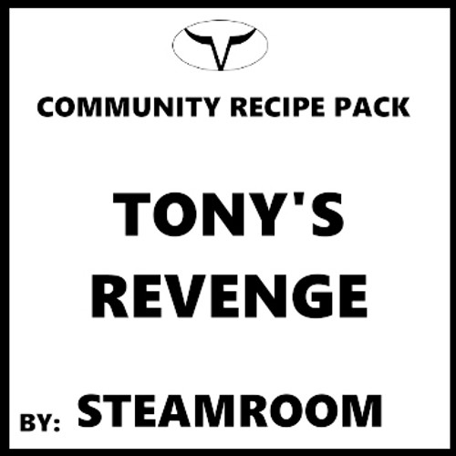 Tony's Revenge By SteamRoom (Discounted Full Recipe)