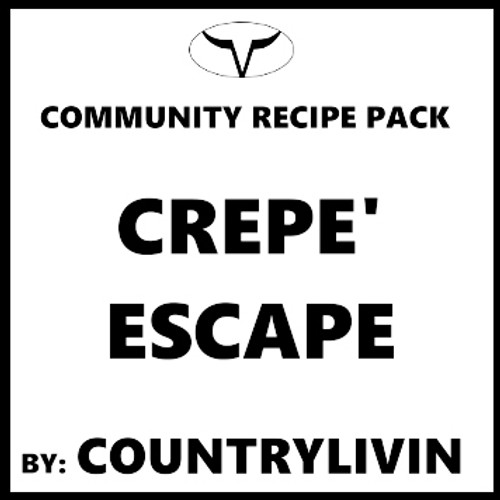 Crepe' Escape by CountryLivin (Discounted, Full Recipe)