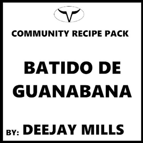 Batido de Guanabana by Deejay Mills