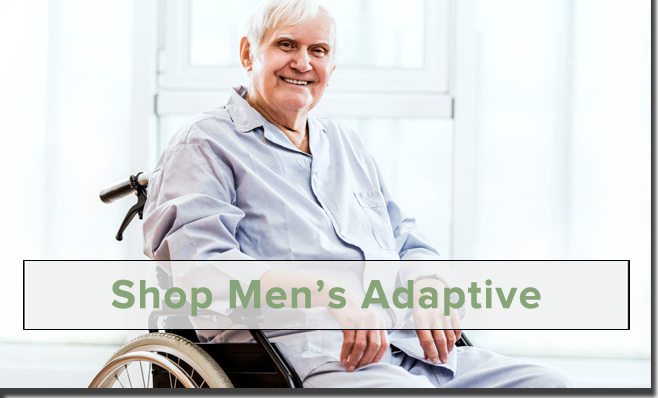 Shop Men's Adaptive Clothing!
