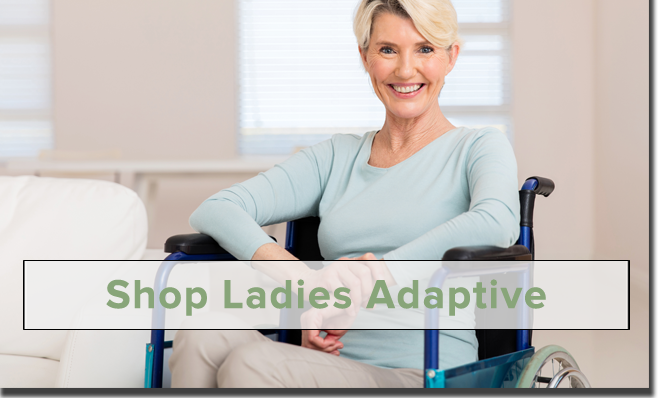 Shop Ladies Adaptive Clothing!