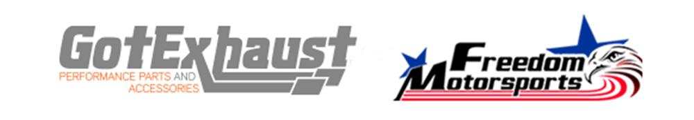 Got Exhaust - Freedom Motorsports