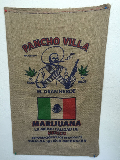 Pancho Villa Weed Bag Burlap Sack