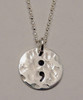 """Semicolon Sterling Silver Small Circle Hand Stamped Necklace and choice of chain. ~ Project Semicolon ~ Depression, Suicide, Addiction & Self-Injury Recovery & Prevention . Choose from five custom finish options. It is shown Hammered on a Rolo Chain. Use the drop down menu to add Genuine Swarovski Birthstones.   This piece is inspired by the Project Semicolon Movement. Project Semicolon (The Semicolon Project) is a faith-based non-profit movement dedicated to presenting hope and love to those who are struggling with depression, suicide, addiction and self-injury. """"A semicolon represents a sentence the author could have ended, but chose not to. The sentence is your life and the author is you."""" - Project Semicolon   SIZE:  Solid Sterling Silver 1/2"""" Round"""