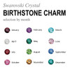 Genuine Swarovski Crystal Birthstone Charms January-Siam February-Amethyst March-Aquamarine April-Crystal May-Emerald June-Light Amethyst July-Siam August-Peridot September-Sapphire October-Rose November-Topaz December-Blue Zircon