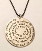 "Philippians 4:6 Bible Verse Necklace Extra Large Sterling Silver Round Hand Stamped with choice of chain. It is shown with a Brushed Finish on a Solid Sterling Silver Aged Ball Chain. *Note- The chain will not come with an aged finish unless you choose one on the aged chains. Any sterling silver chain can be given an aged finish upon request; just leave notes when checking out that you would like your chain aged. Choose from five custom finish options. Use the drop down menu if you would like to add Genuine Swarovski Birthstones.    Philippians 4:6 New King James Version (NKJV) Be anxious for nothing; but in everything by prayer and supplication with thanksgiving let your requests be made known unto God.   SIZE: Solid Sterling Silver 1 1/2"" Round"
