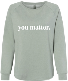 You Matter Pullover Sweater | Hope Blooms