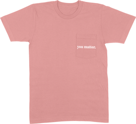 You Matter Pocket Tee | Hope Blooms